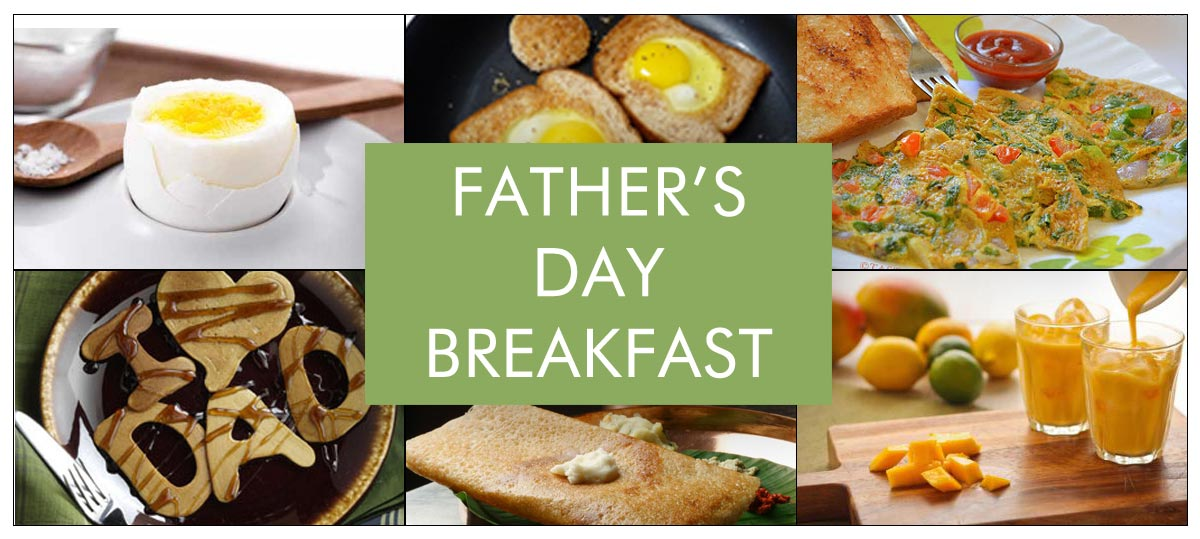Healthy Breakfast Recipes for Father's Day